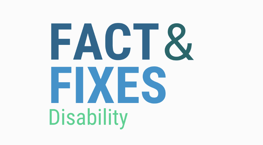 Facts and Fixes About Disability